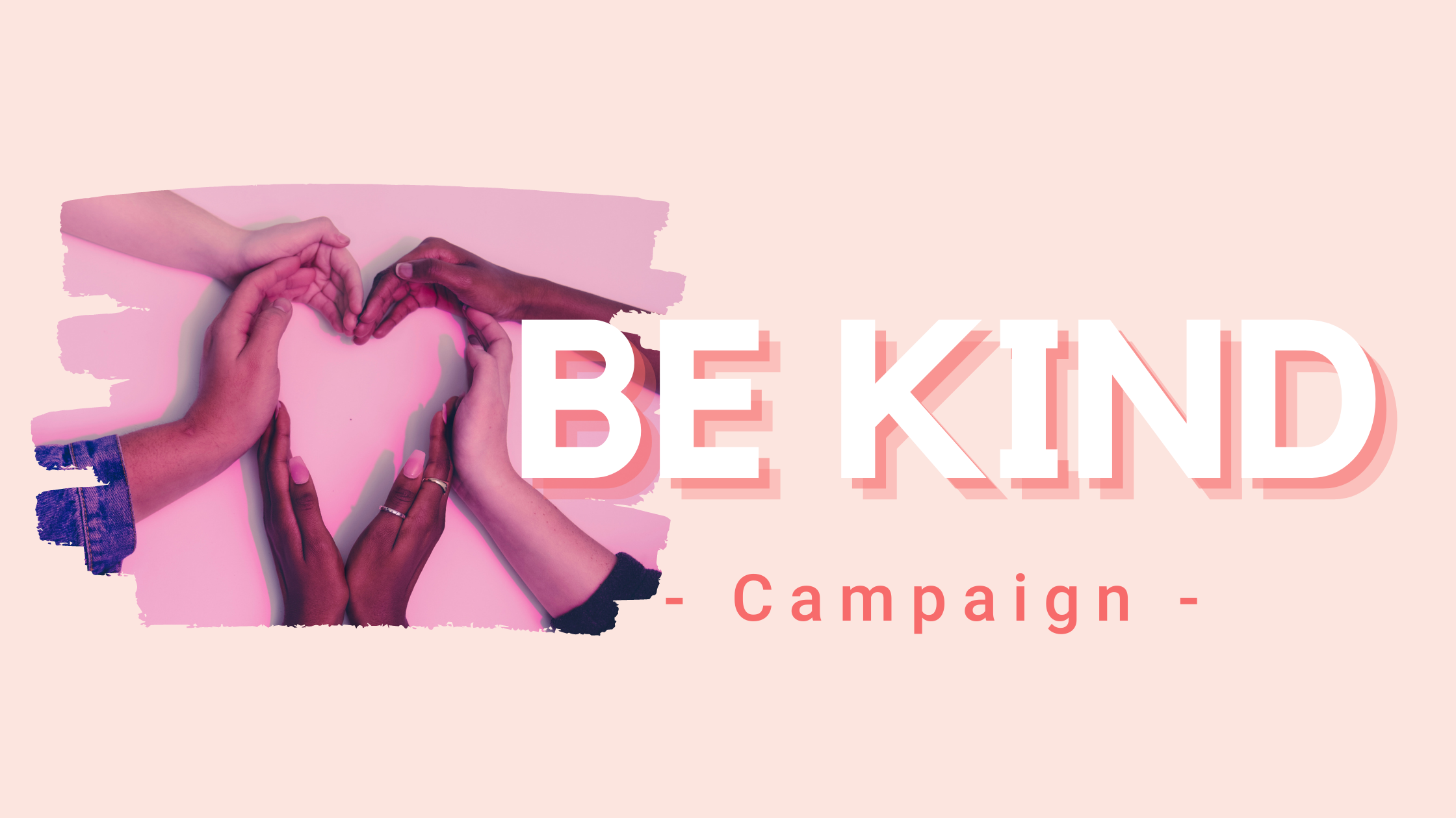 Be Kind Campaign