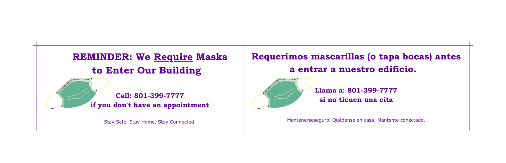 Reminder: We Require Masks to Enter Our Building | Requerimos mascarillas (o tapa bocas) antes a entrar a nuestro edificio